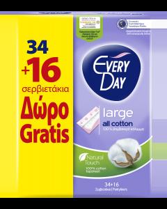 Σερβιετάκια EveryDay All Cotton Large Οικονομική Συσκευασία 34τεμ+16τεμ Δώρο